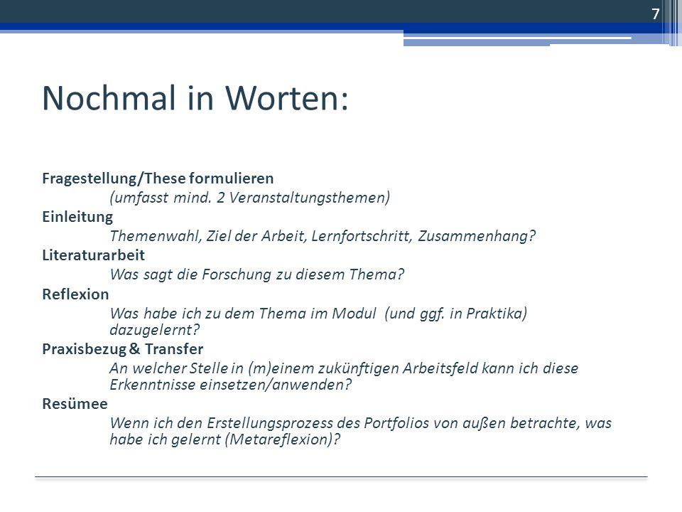 Formalia Insgesamt: 10-15 Seiten Titelblatt und Inhaltsverzeichnis 1.Einleitung (1 Seite) 2.Portfolioarbeit 2.1.