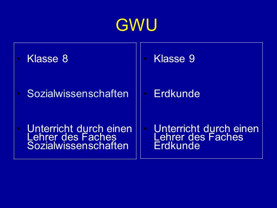 GWU Klasse 8 Sozialwissenschaften Unterricht durch einen Lehrer des Faches Sozialwissenschaften Klasse 9 Erdkunde Unterricht durch einen Lehrer des Fa