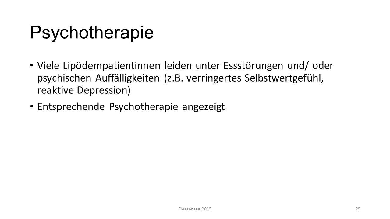 Psychotherapie Viele Lipödempatientinnen leiden unter Essstörungen und/ oder psychischen Auffälligkeiten (z.B. verringertes Selbstwertgefühl, reaktive