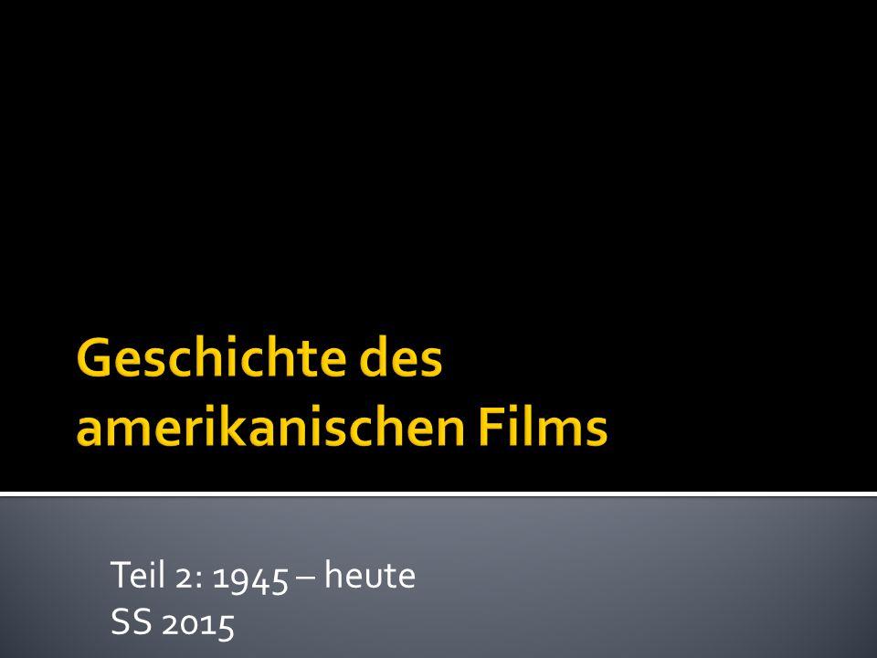  Amerikanische Filmindustrie  (fiktionaler Film, keine Dokumentationen, kein Experimentalfilm)  Produktion  Distribution  Rezeption  Kulturhistorischer, produktionsästhetischer Ansatz