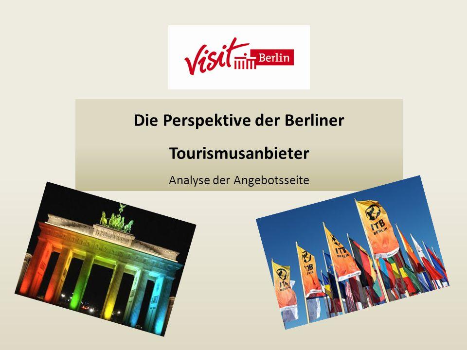 Die Perspektive der Berliner Tourismusanbieter Analyse der Angebotsseite
