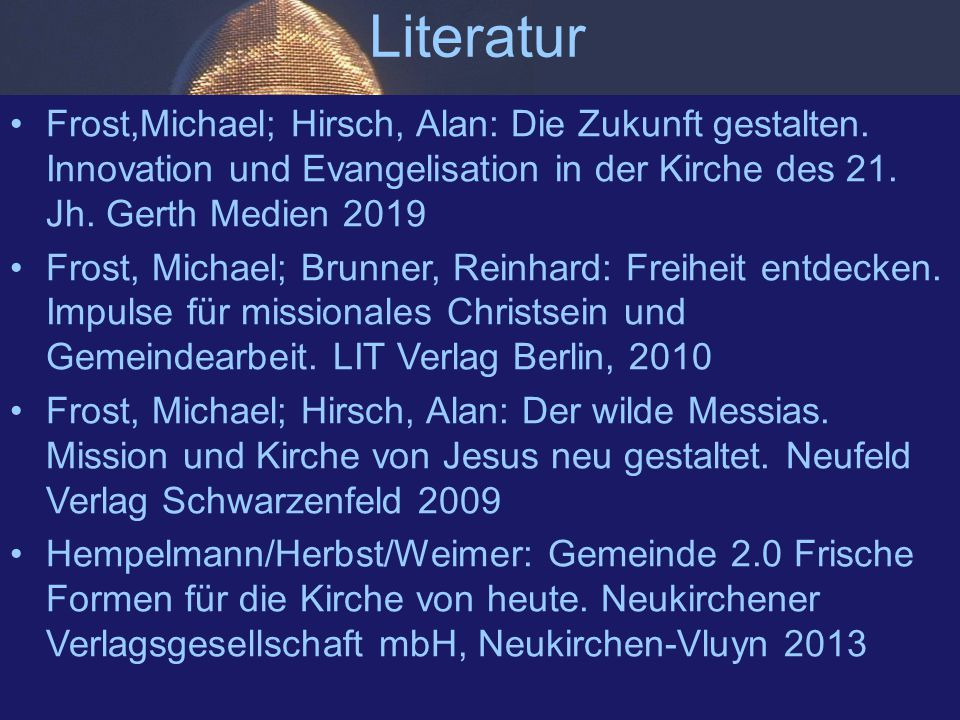 Literatur Frost,Michael; Hirsch, Alan: Die Zukunft gestalten.