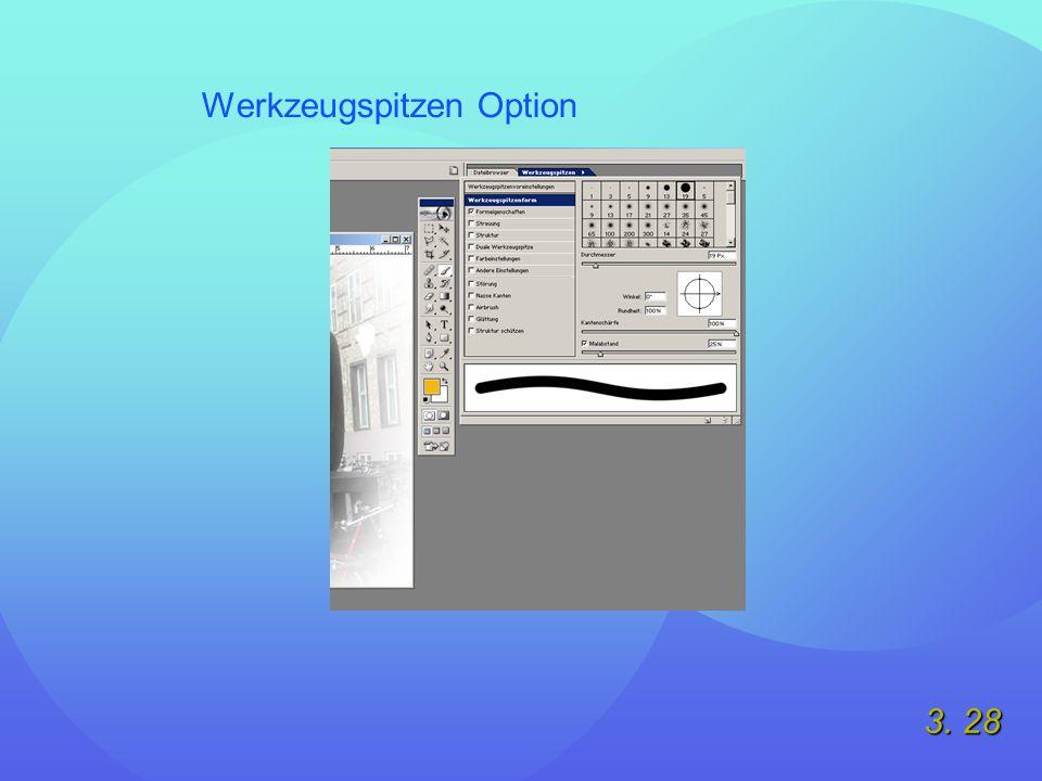 3. 28 Werkzeugspitzen Option