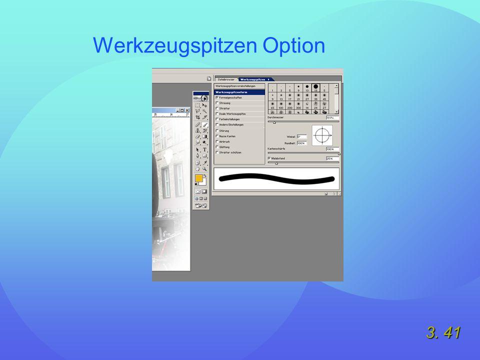 3. 41 Werkzeugspitzen Option