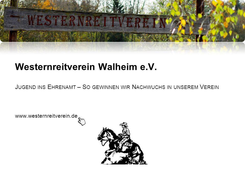 Der Verein Der Westernreitverein Walheim e.V.