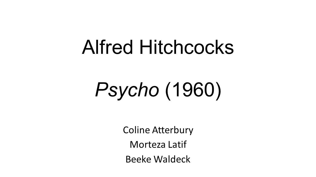 Alfred Hitchcocks Psycho (1960) Coline Atterbury Morteza Latif Beeke Waldeck