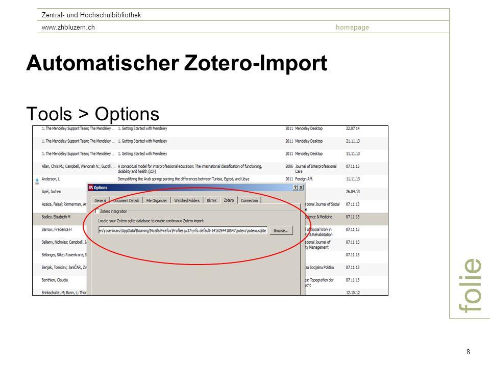 folie Zentral- und Hochschulbibliothek www.zhbluzern.chhomepage 8 Automatischer Zotero-Import Tools > Options