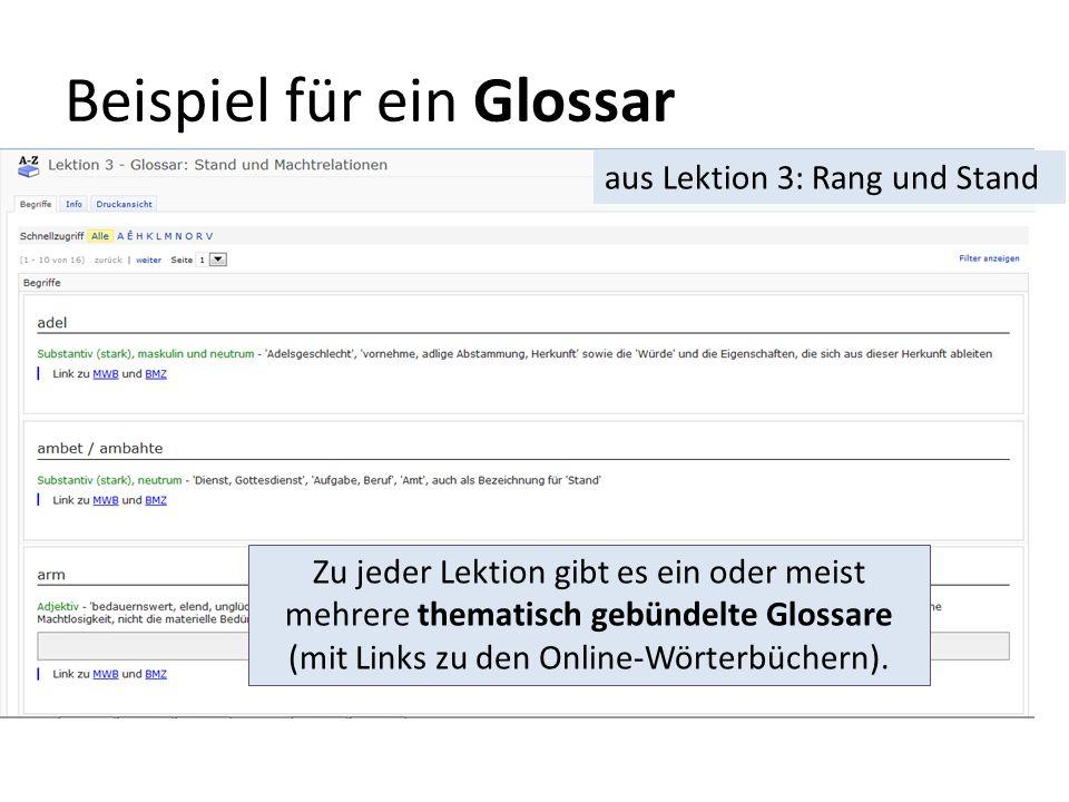 Beispiel für ein Glossar aus Lektion 3: Rang und Stand Zu jeder Lektion gibt es ein oder meist mehrere thematisch gebündelte Glossare (mit Links zu de