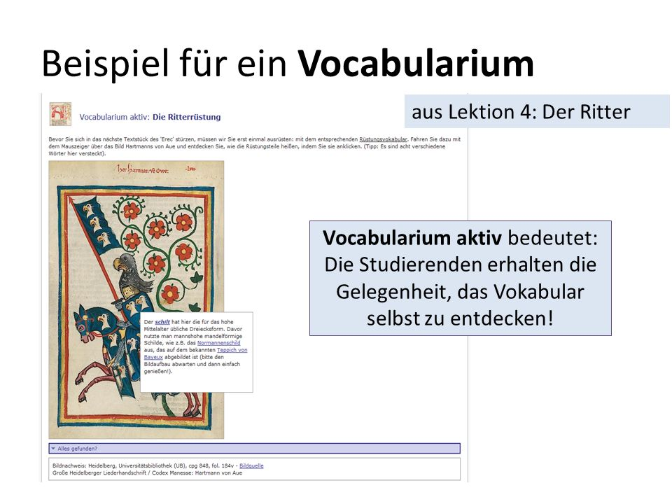 Beispiel für ein Vocabularium Vocabularium aktiv bedeutet: Die Studierenden erhalten die Gelegenheit, das Vokabular selbst zu entdecken! aus Lektion 4
