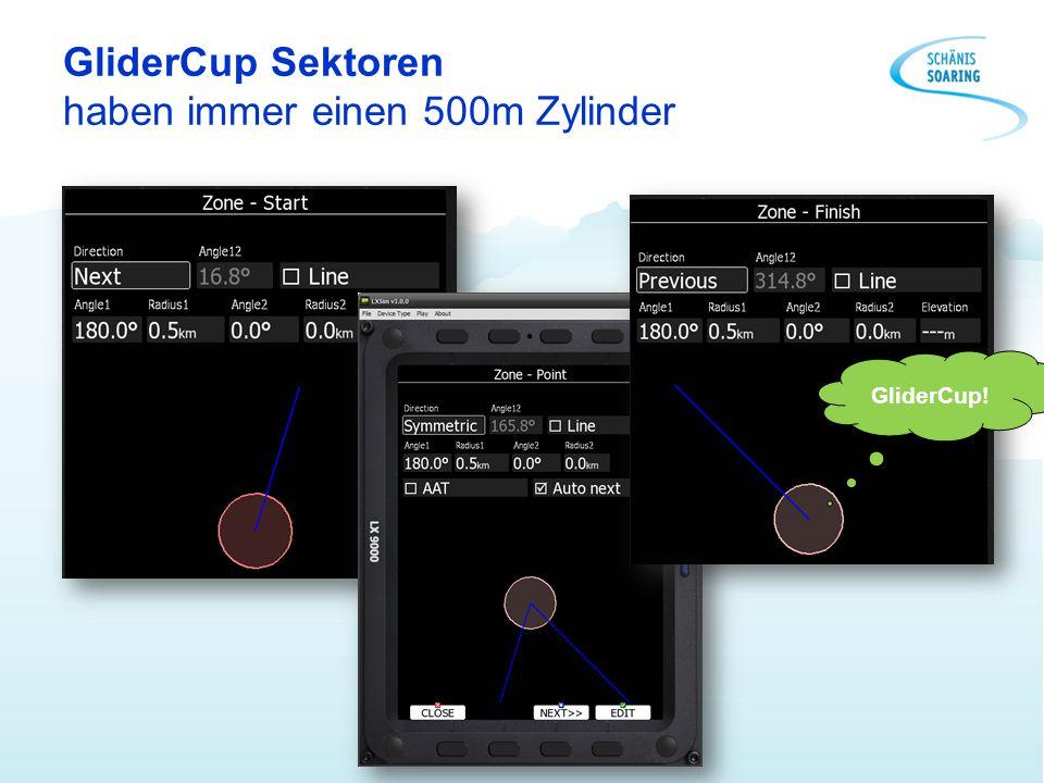 GliderCup Sektoren haben immer einen 500m Zylinder GliderCup!