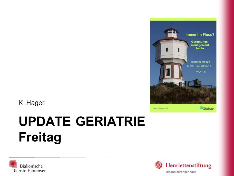 UPDATE GERIATRIE Freitag K. Hager