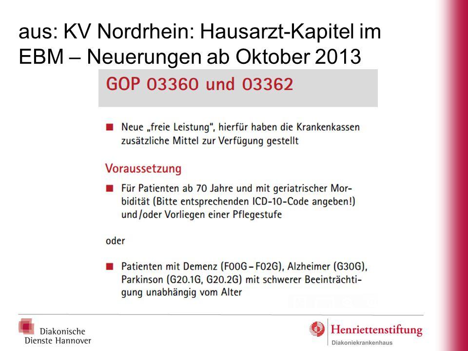 aus: KV Nordrhein: Hausarzt-Kapitel im EBM – Neuerungen ab Oktober 2013