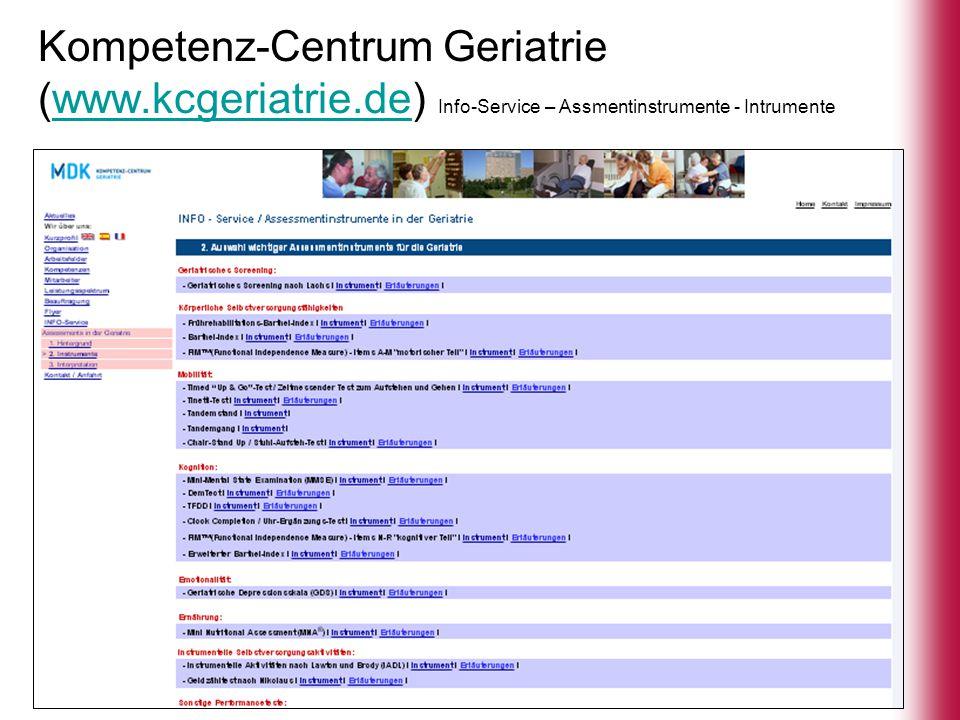 Kompetenz-Centrum Geriatrie (www.kcgeriatrie.de) Info-Service – Assmentinstrumente - Intrumentewww.kcgeriatrie.de