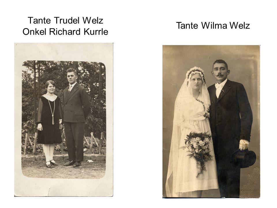 Tante Trudel Welz Onkel Richard Kurrle Tante Wilma Welz
