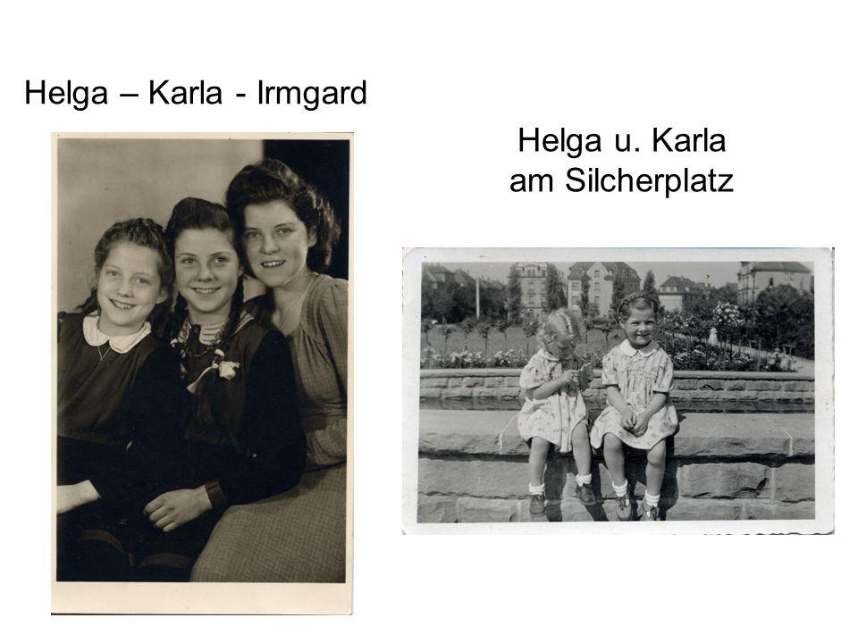 Helga – Karla - Irmgard Helga u. Karla am Silcherplatz