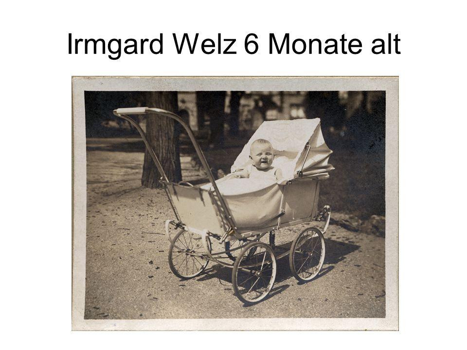 Irmgard Welz 6 Monate alt