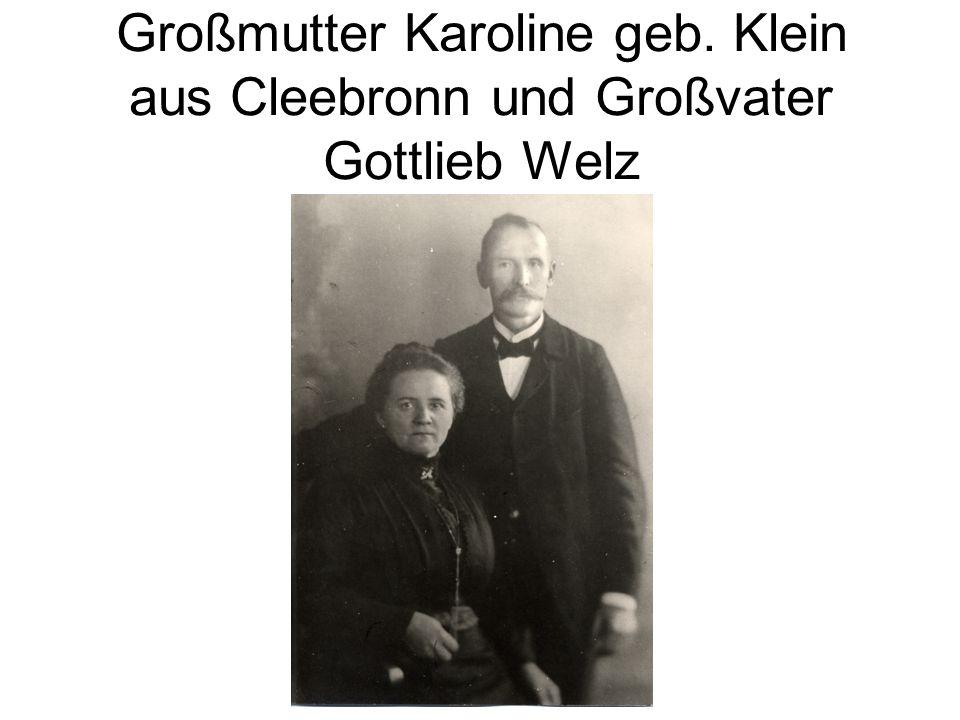 Großmutter Karoline geb. Klein aus Cleebronn und Großvater Gottlieb Welz
