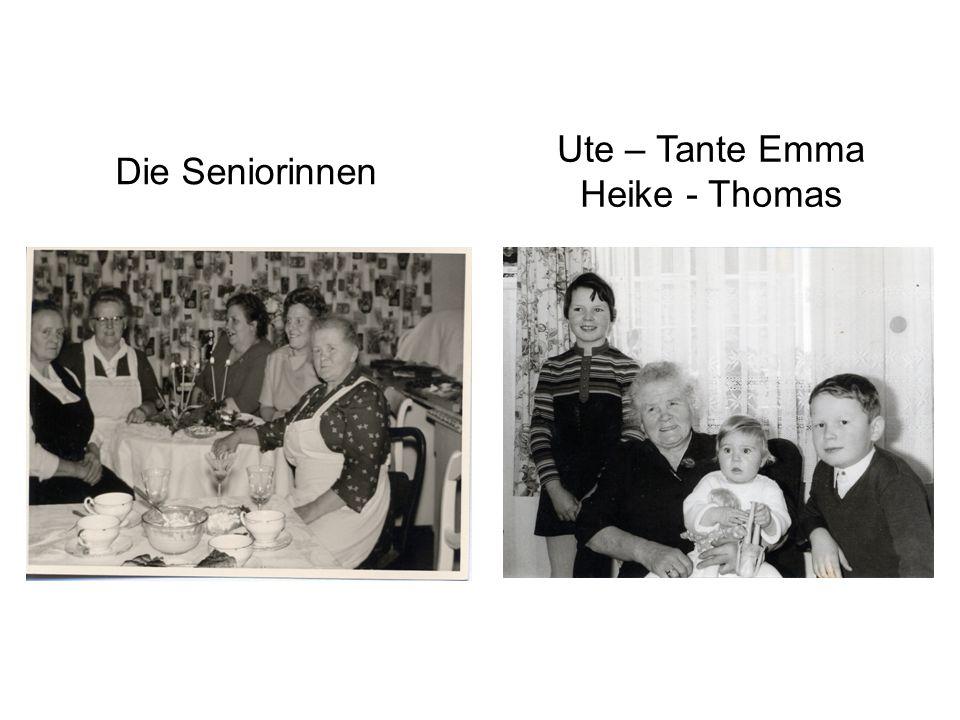 Die Seniorinnen Ute – Tante Emma Heike - Thomas