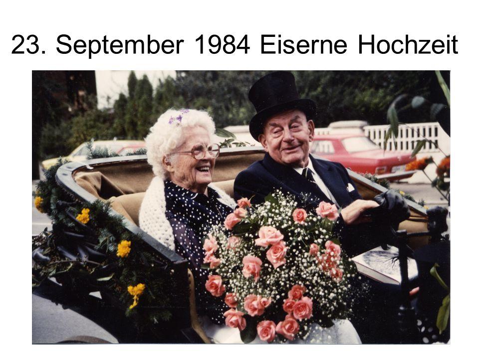23. September 1984 Eiserne Hochzeit