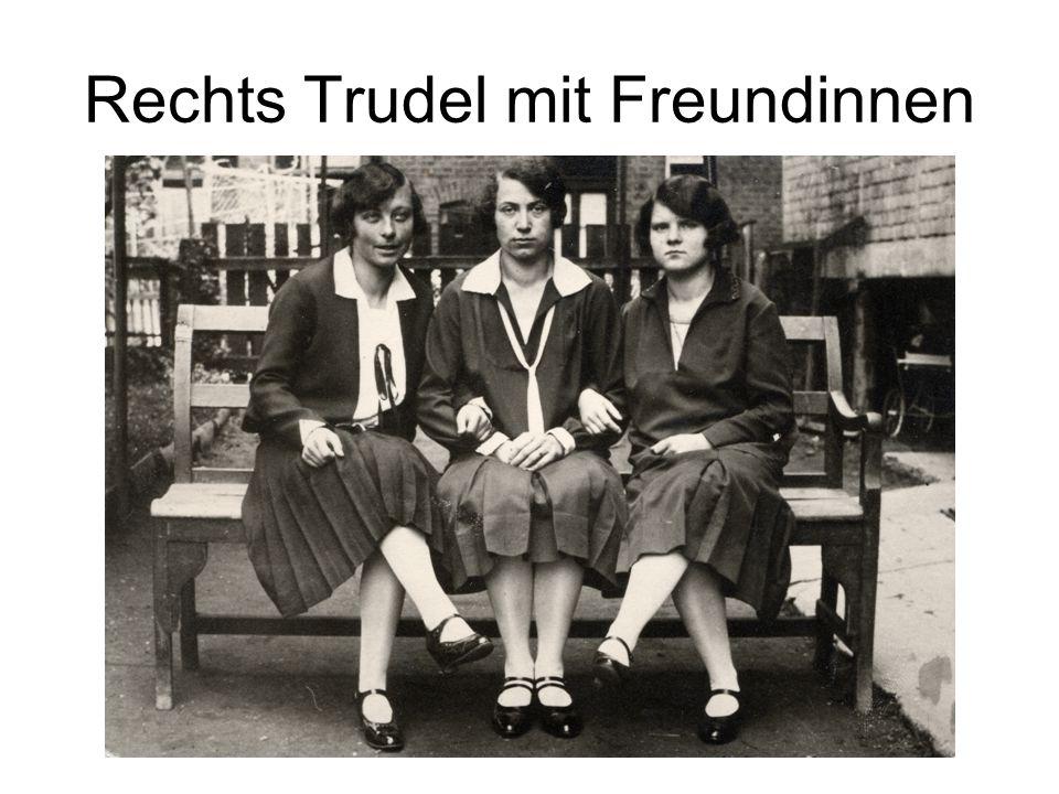 Rechts Trudel mit Freundinnen
