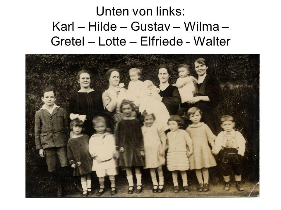 Hinten von links: Wilma – Lisbeth – Lotte – Gustav – Gretel – .