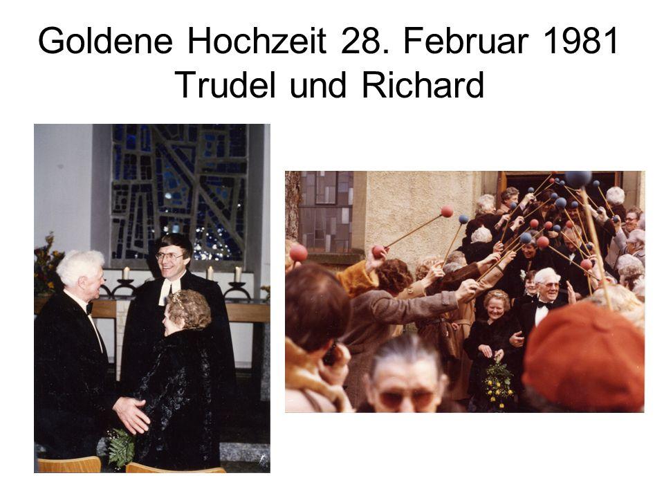 Goldene Hochzeit 28. Februar 1981 Trudel und Richard