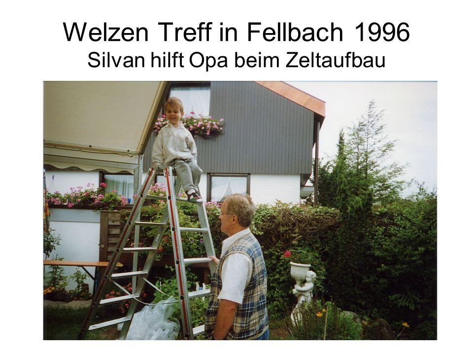 Welzen Treff in Fellbach 1996 Silvan hilft Opa beim Zeltaufbau