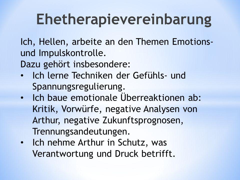Ich, Hellen, arbeite an den Themen Emotions- und Impulskontrolle. Dazu gehört insbesondere: Ich lerne Techniken der Gefühls- und Spannungsregulierung.