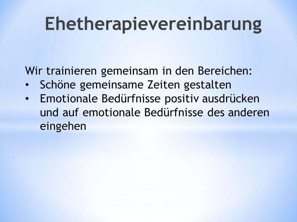 Wir trainieren gemeinsam in den Bereichen: Schöne gemeinsame Zeiten gestalten Emotionale Bedürfnisse positiv ausdrücken und auf emotionale Bedürfnisse