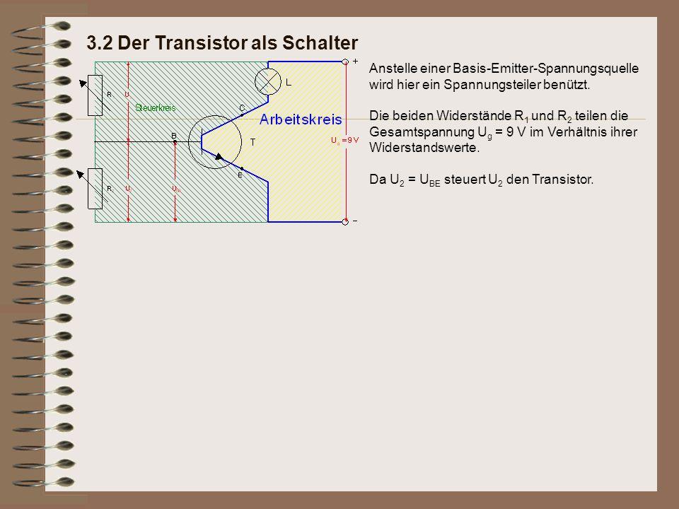 Anstelle einer Basis-Emitter-Spannungsquelle wird hier ein Spannungsteiler benützt. Die beiden Widerstände R 1 und R 2 teilen die Gesamtspannung U g =
