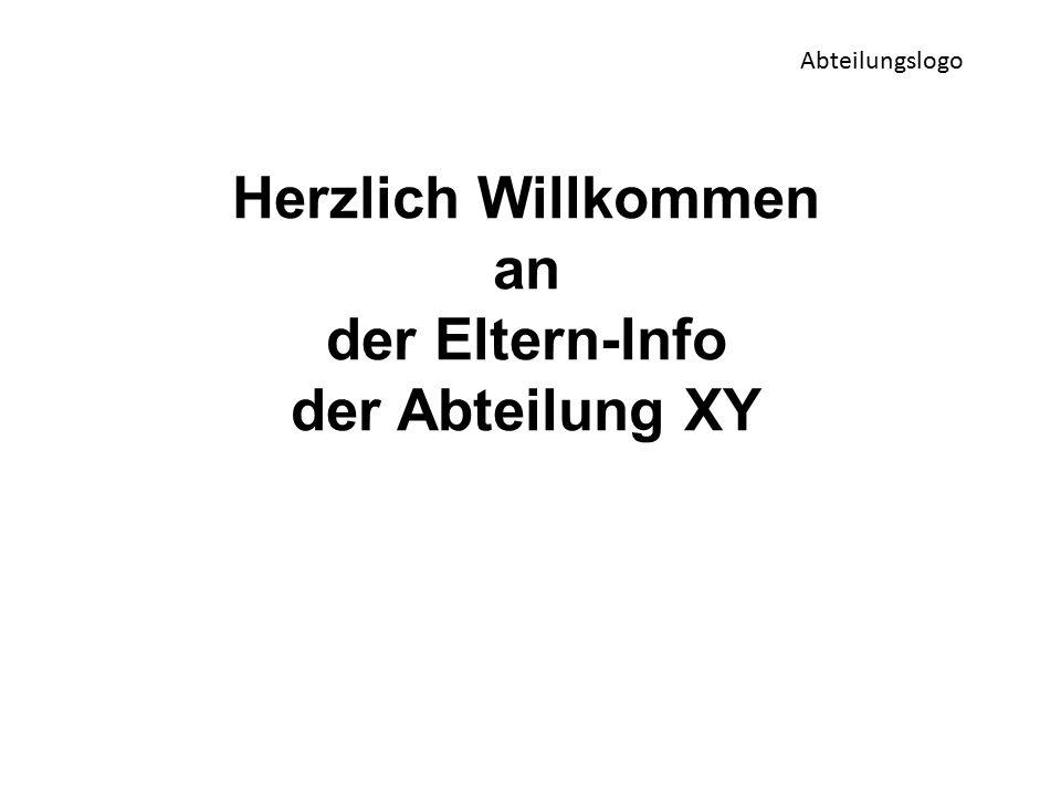 Herzlich Willkommen an der Eltern-Info der Abteilung XY Abteilungslogo
