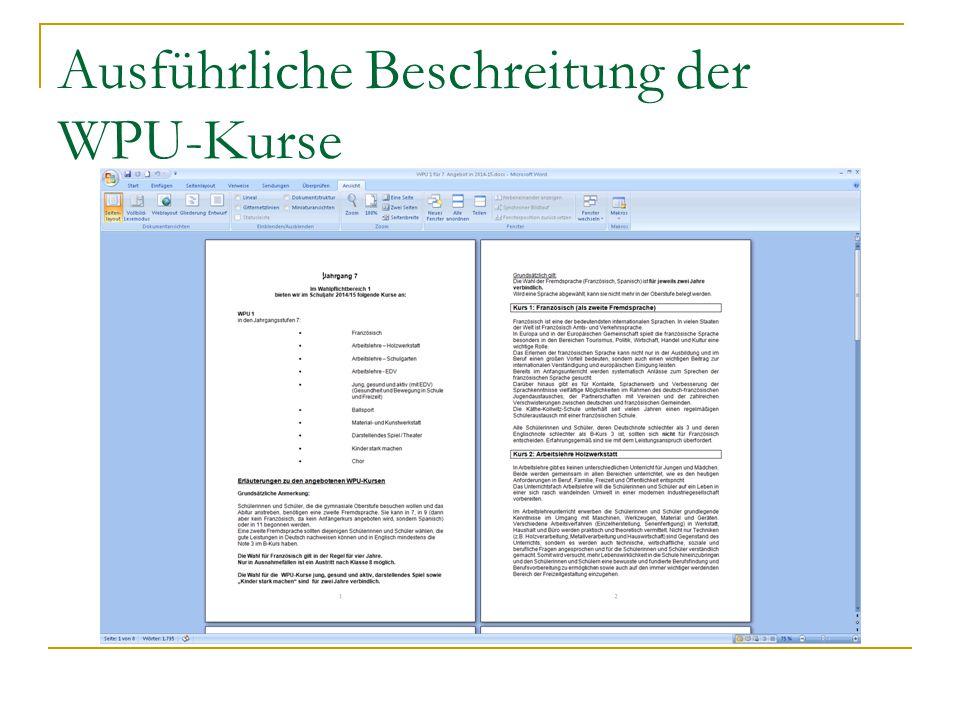 Ausführliche Beschreitung der WPU-Kurse