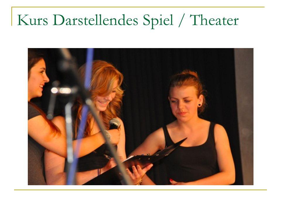 Kurs Darstellendes Spiel / Theater