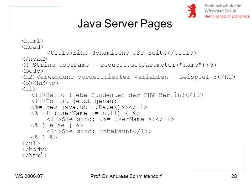 WS 2006/07Prof. Dr. Andreas Schmietendorf29 Java Server Pages else-Zweig 