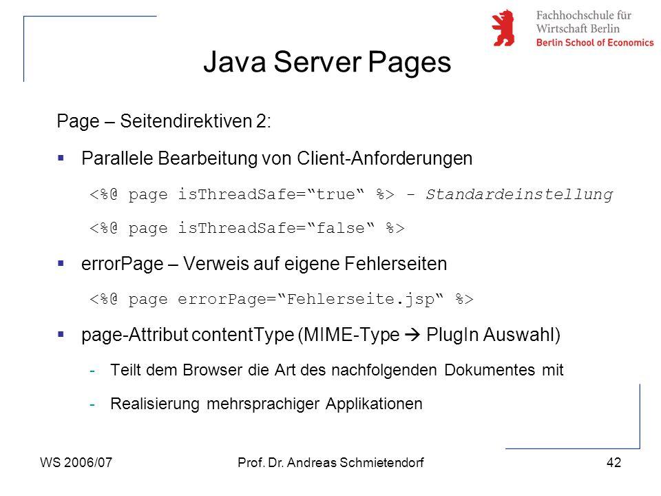WS 2006/07Prof. Dr. Andreas Schmietendorf42 Page – Seitendirektiven 2:  Parallele Bearbeitung von Client-Anforderungen - Standardeinstellung  errorP