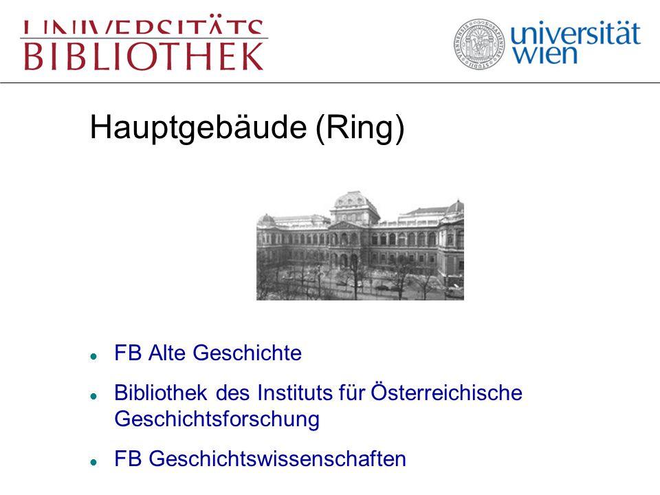 Hauptgebäude (Ring) l FB Alte Geschichte l Bibliothek des Instituts für Österreichische Geschichtsforschung l FB Geschichtswissenschaften