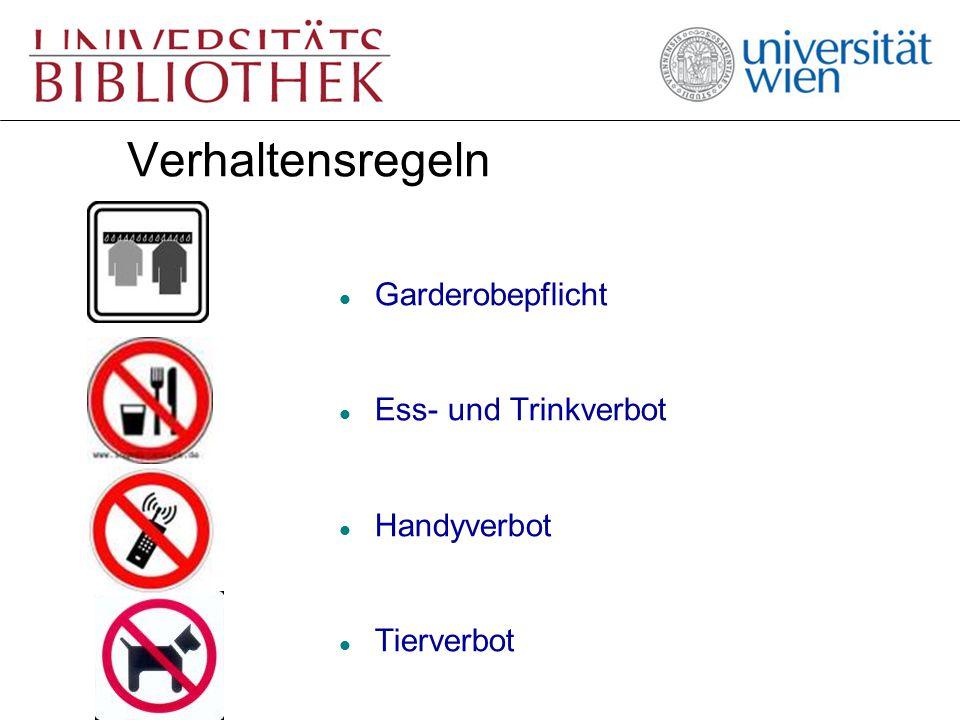 Verhaltensregeln l Garderobepflicht l Ess- und Trinkverbot l Handyverbot l Tierverbot