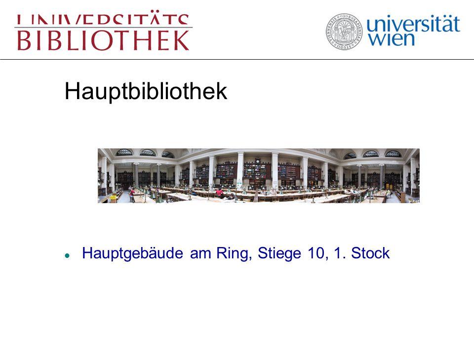 Hauptbibliothek l Hauptgebäude am Ring, Stiege 10, 1. Stock