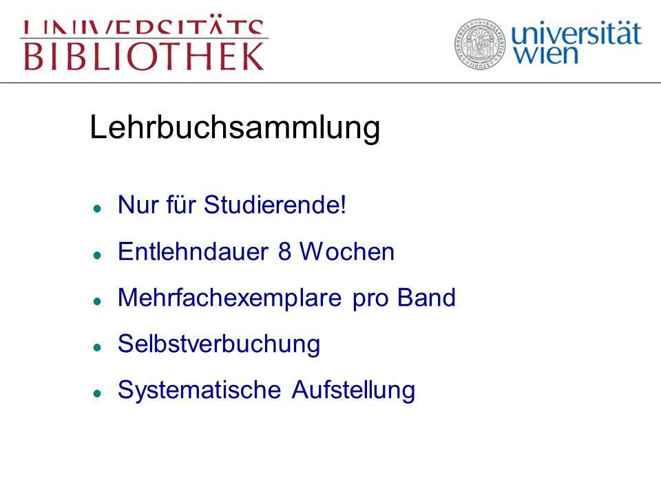 Lehrbuchsammlung l Nur für Studierende! l Entlehndauer 8 Wochen l Mehrfachexemplare pro Band l Selbstverbuchung l Systematische Aufstellung