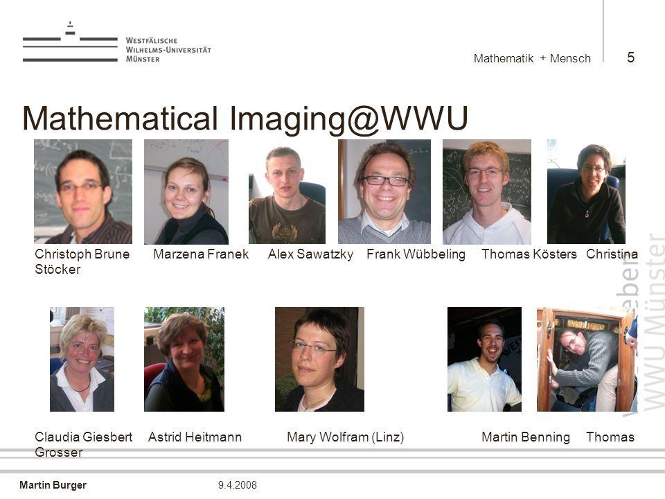 Martin Burger Mathematik + Mensch 16 9.4.2008 Das Auge des Betrachters Was sind vernünftig rekonstruierte Strukturen .