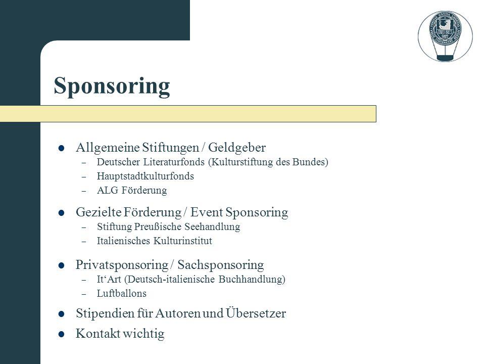 Sponsoring Allgemeine Stiftungen / Geldgeber Kontakt wichtig Stipendien für Autoren und Übersetzer Privatsponsoring / Sachsponsoring – Stiftung Preußi