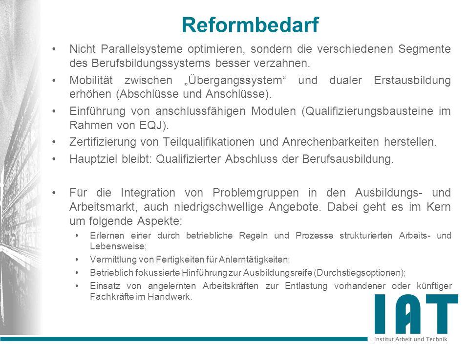 Reformbedarf Nicht Parallelsysteme optimieren, sondern die verschiedenen Segmente des Berufsbildungssystems besser verzahnen.