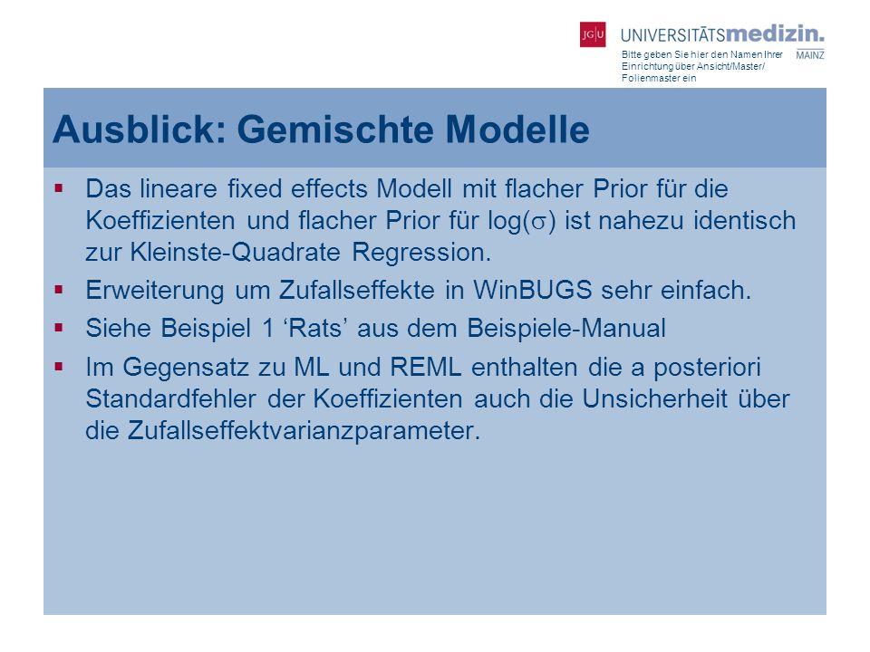 Bitte geben Sie hier den Namen Ihrer Einrichtung über Ansicht/Master/ Folienmaster ein Ausblick: Gemischte Modelle  Das lineare fixed effects Modell