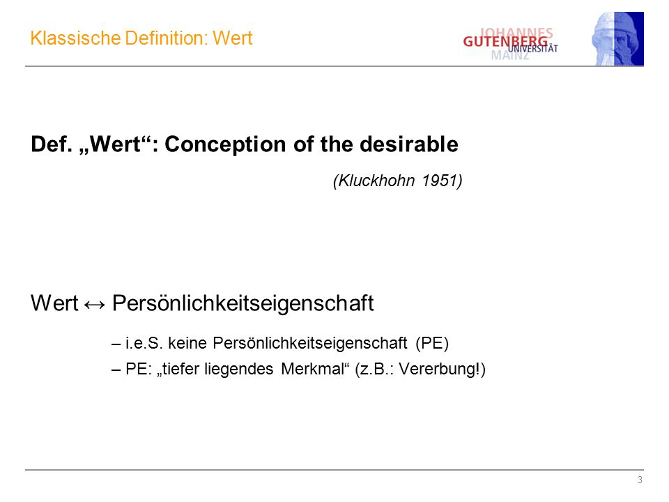 24 Zur Messung bei Schwartz Werden Werte oder Persönlichkeitseigenschaften gemessen.