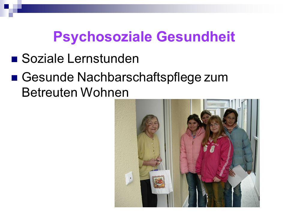 Psychosoziale Gesundheit Soziale Lernstunden Gesunde Nachbarschaftspflege zum Betreuten Wohnen