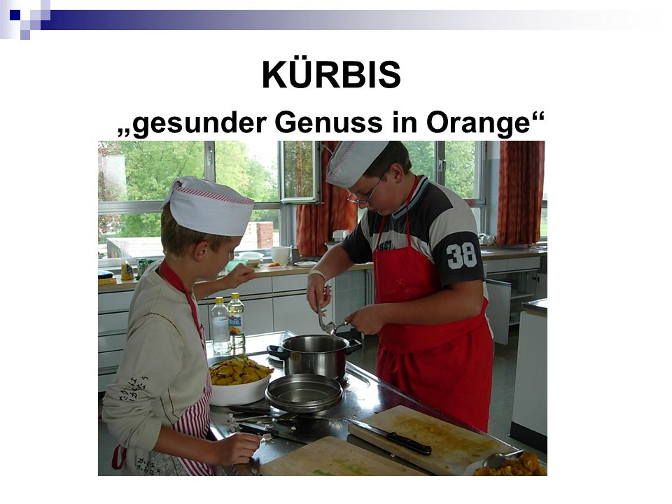 "KÜRBIS ""gesunder Genuss in Orange"