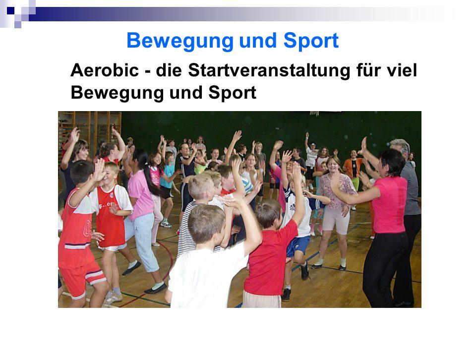 Aerobic - die Startveranstaltung für viel Bewegung und Sport Bewegung und Sport