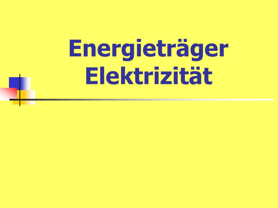 Energieträger Elektrizität