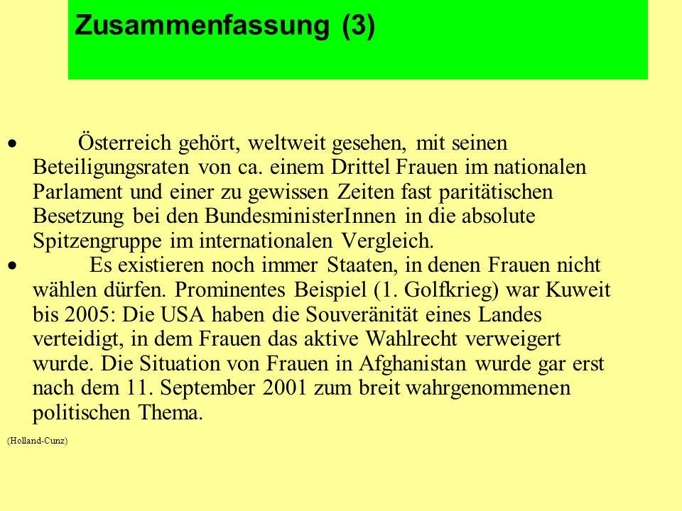 Zusammenfassung (3)  Österreich gehört, weltweit gesehen, mit seinen Beteiligungsraten von ca.