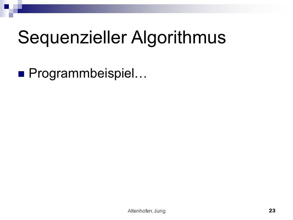 Altenhofen, Jung23 Sequenzieller Algorithmus Programmbeispiel…
